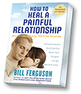 Book Cover: How to Heal A Painful Relationship